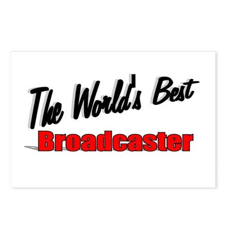 """""""The World's Best Broadcaster"""" Postcards (Package"""