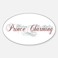 Waiting For My Own Prince Charming Oval Decal
