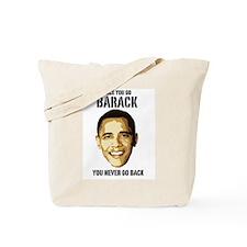 """Obama """"Once You Go Barack"""" Tote Bag"""