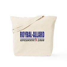 Roybal-Allard 2008 Tote Bag