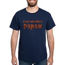 CLICK 4 wheelin Papaw T-Shirt