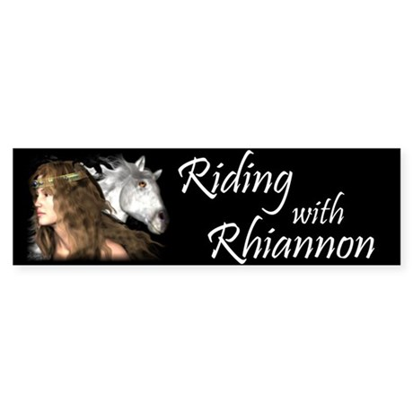 Riding with Rhiannon Bumper Sticker