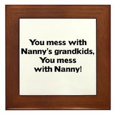 Don't Mess with Nanny's Grandkids! Framed Tile