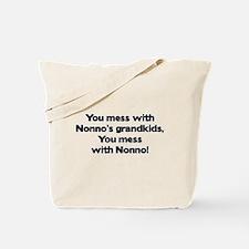 Don't Mess with Nonno's Grandkids! Tote Bag