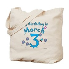 March 3rd Birthday Tote Bag