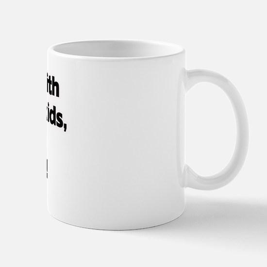 Don't Mess with Opa's Grandkids! Mug