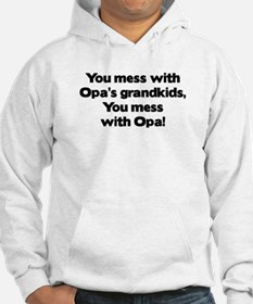 Don't Mess with Opa's Grandkids! Hoodie