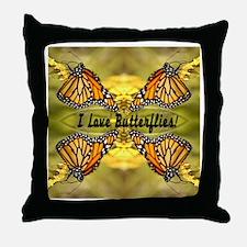 I Love Butterflies Throw Pillow