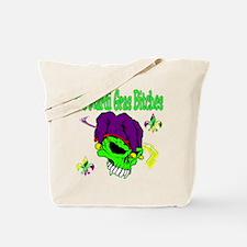It's Mardi Gras Bitches Tote Bag