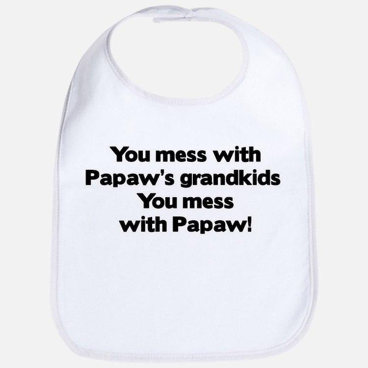 Don't Mess with Papaw's Grandkids! Bib