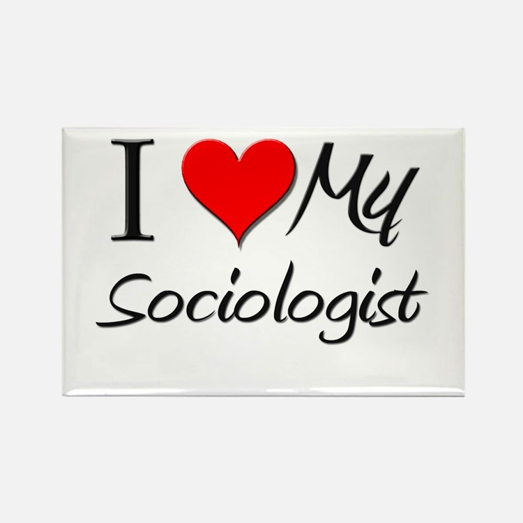 I Heart My Sociologist Rectangle Magnet