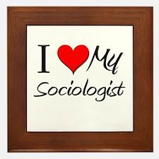 I Heart My Sociologist Framed Tile