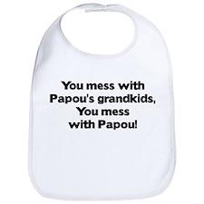 Don't Mess with Papou's Grandkids! Bib