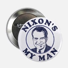 "Nixon's My Man T-Shirt 2.25"" Button"