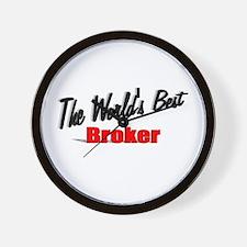 """""""The World's Best Broker"""" Wall Clock"""