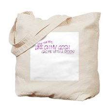 LIKE OH MY GOSH GAG ME WITH A SPOON Tote Bag