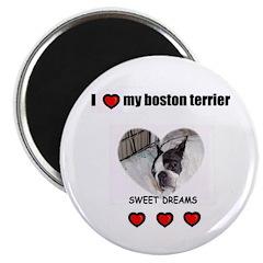 SWEET DREAMS BOSTON TERRIER Magnet