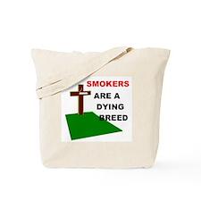 SMOKERS GRAVE Tote Bag