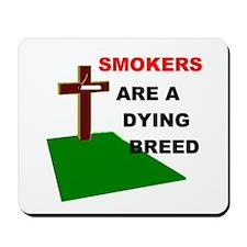 SMOKERS GRAVE Mousepad