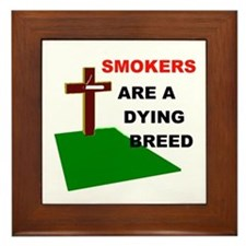 SMOKERS GRAVE Framed Tile