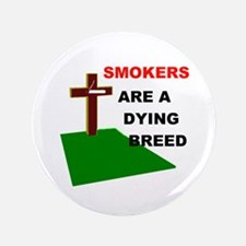 "SMOKERS GRAVE 3.5"" Button"