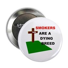 """SMOKERS GRAVE 2.25"""" Button"""