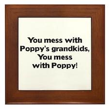 Don't Mess with Poppy's Grandkids! Framed Tile