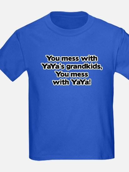 Don't Mess with YaYa's Grandkids! T