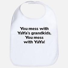 Don't Mess with YaYa's Grandkids! Bib