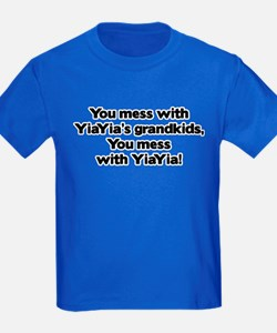 Don't Mess with YiaYia's Grandkids! T