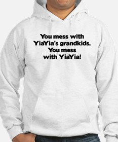 Don't Mess with YiaYia's Grandkids! Hoodie