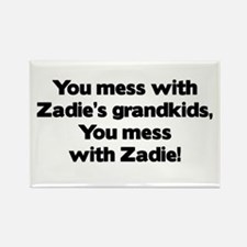 Don't Mess with Zadie's Grandkids! Rectangle Magne
