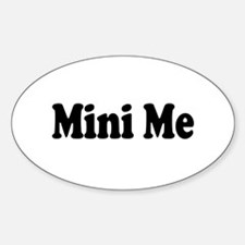 Mini Me Oval Decal