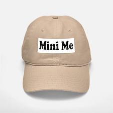 Mini Me Baseball Baseball Cap