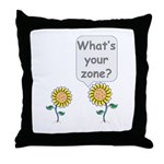 What's your zone? Throw Pillow