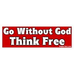 Go Without God Bumper Bumper Sticker