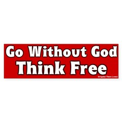 Go Without God Bumper Bumper Sticker