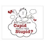 Anti-Valentine's Day Stupid Cupid Small Poster