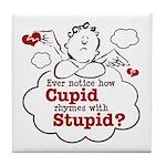 Anti-Valentine's Day Stupid Cupid Tile Coaster