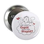 Anti-Valentine's Day Stupid Cupid 2.25