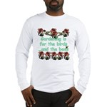 Gardening is for the birds Long Sleeve T-Shirt