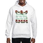 Gardening is for the birds Hooded Sweatshirt