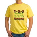 Gardening is for the birds Yellow T-Shirt