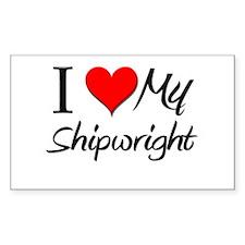I Heart My Shipwright Rectangle Decal