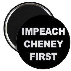 Impeach Cheney First (Magnet)