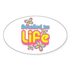 Recalled to Life Oval Stickers