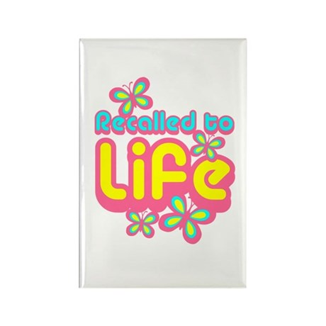 Recalled to Life Rectangle Magnet (10 pack)