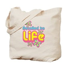 Recalled to Life Tote Bag