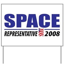 Space 2008 Yard Sign
