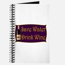 Save Water Drink Wine Journal